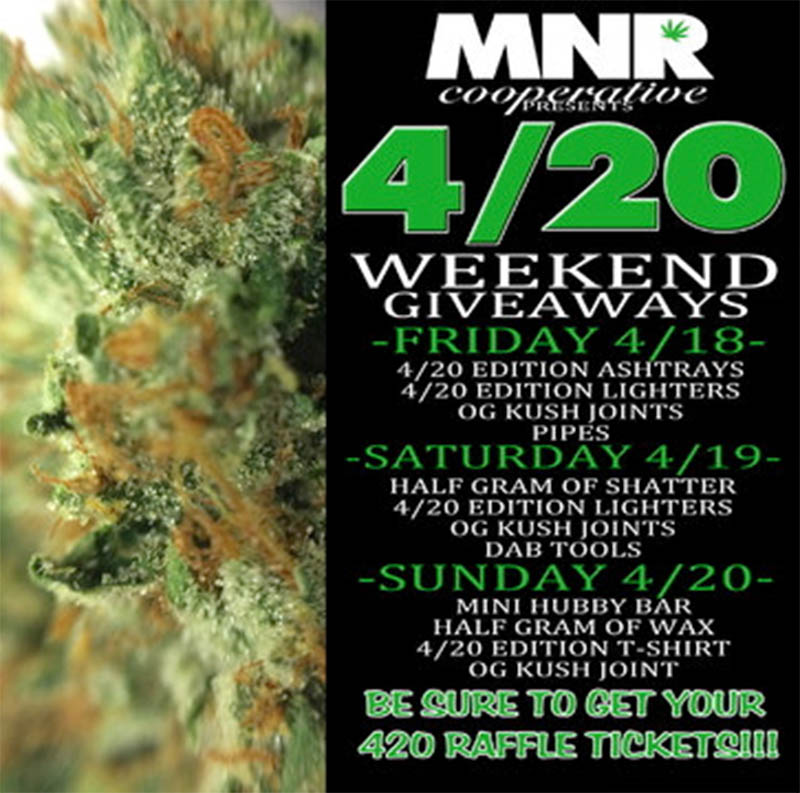 4/20 Weekend at MNR!